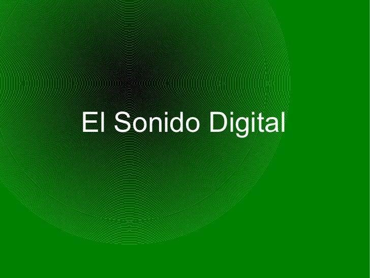 El Sonido Digital