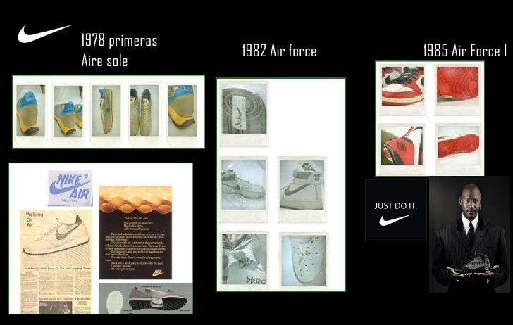 1978 primeras Aire sole 1982 Air force  1985 Air Force 1