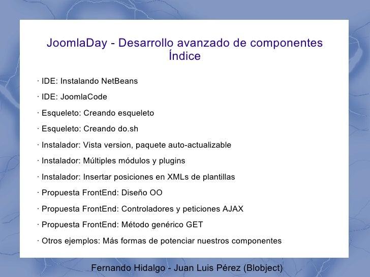 JoomlaDay 2009 <ul><ul><li>Taller avanzado de programación </li></ul></ul>
