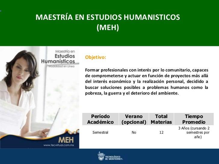 MAESTRÍA EN ESTUDIOS HUMANISTICOSMaestrías en Ingeniería y Ciencias  Doctorados en Ingenierías y Ciencias               (M...