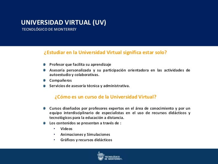 UNIVERSIDAD VIRTUAL en Ingenierías y Ciencias  Maestrías en Ingeniería y Ciencias     Doctorados (UV)TECNOLÓGICO DE MONTER...
