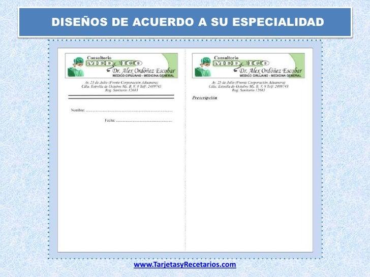 DISEÑOS DE ACUERDO A SU ESPECIALIDAD<br />www.TarjetasyRecetarios.com<br />