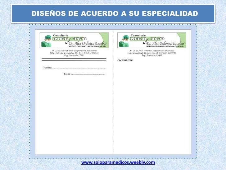 DISEÑOS DE ACUERDO A SU ESPECIALIDAD<br />www.soloparamedicos.weebly.com<br />