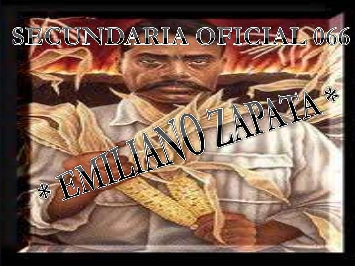 SECUNDARIA OFICIAL 066<br />* EMILIANO ZAPATA *<br />