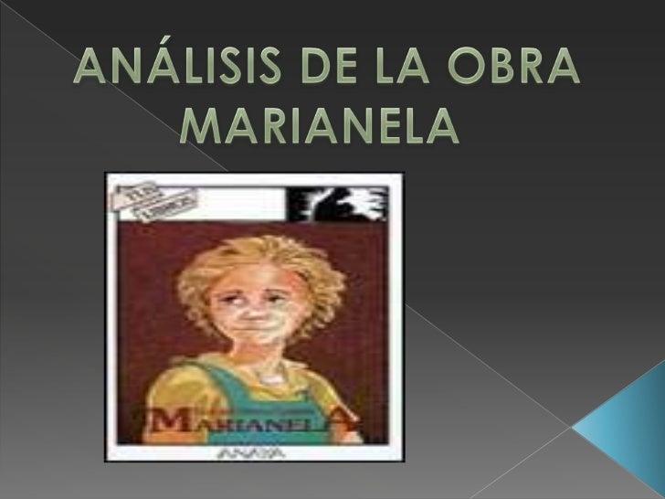 ANÁLISIS DE LA OBRA<br />MARIANELA <br />