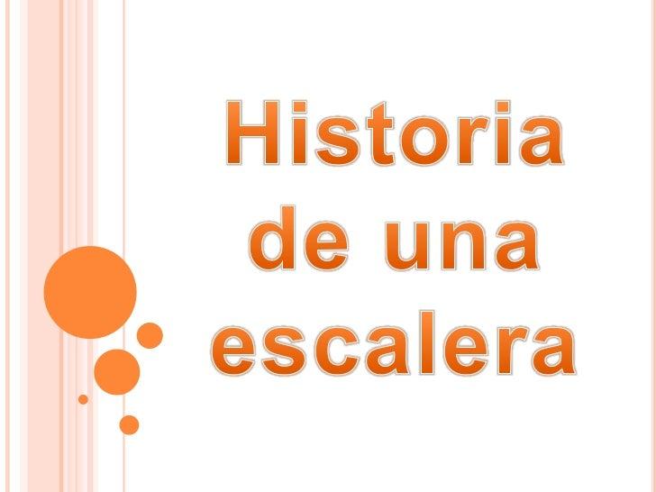 Historia <br />de una <br />escalera<br />