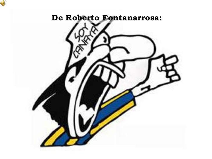 De Roberto Fontanarrosa:
