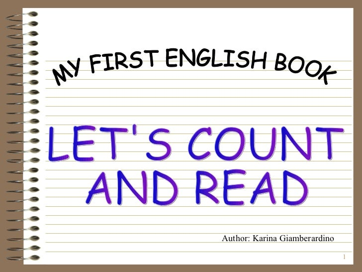 LET'S COUNT  AND READ MY FIRST ENGLISH BOOK Author: Karina Giamberardino