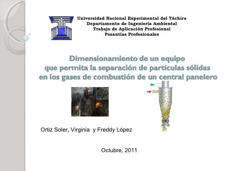 Universidad Nacional Experimental del Táchira Departamento de Ingeniería Ambiental Trabajo de Aplicación Profesional Pasan...