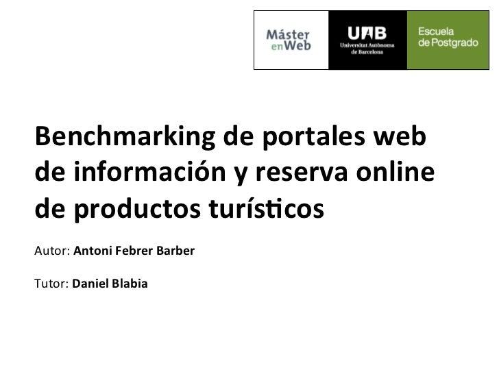 Benchmarking de portales web  de información y reserva online de productos turís;cos   Autor...