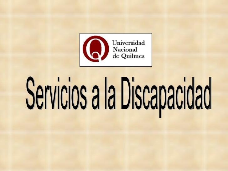 Servicios a la Discapacidad