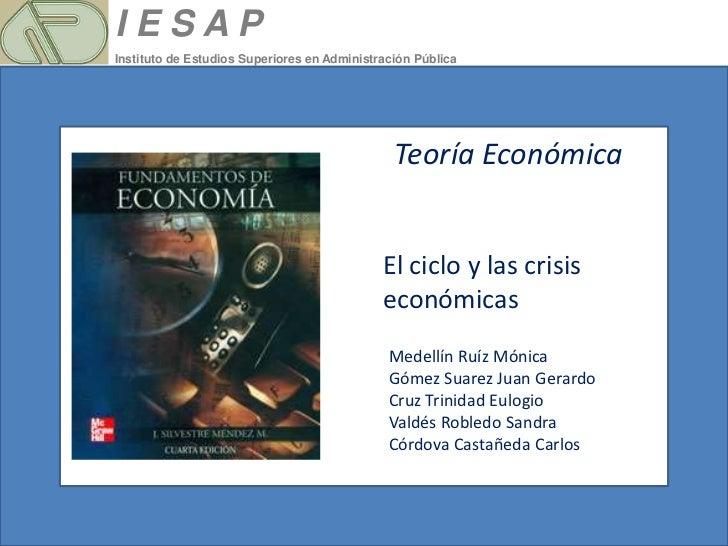 IESAPInstituto de Estudios Superiores en Administración Pública                                               Teoría Econó...