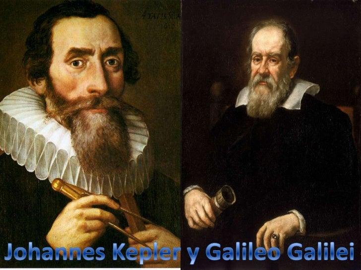 Índice  •Galileo Galilei•Johannes Kepler•1ª Ley de Kepler•2ª Ley de Kepler•3ª Ley de Kepler