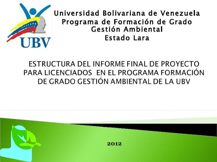 Universidad Bolivariana de Venezuela  Programa de Formación de Grado         Gestión Ambiental            Estado Lara     ...