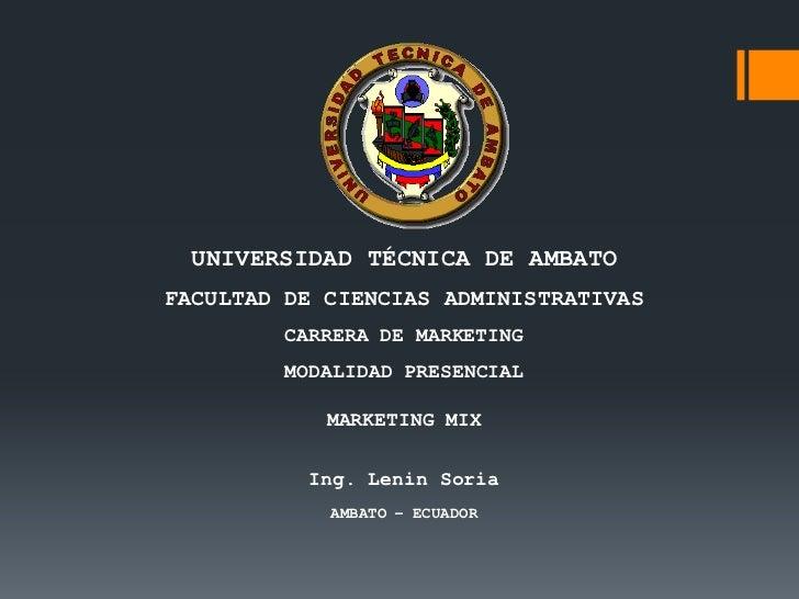 UNIVERSIDAD TÉCNICA DE AMBATOFACULTAD DE CIENCIAS ADMINISTRATIVAS         CARRERA DE MARKETING         MODALIDAD PRESENCIA...