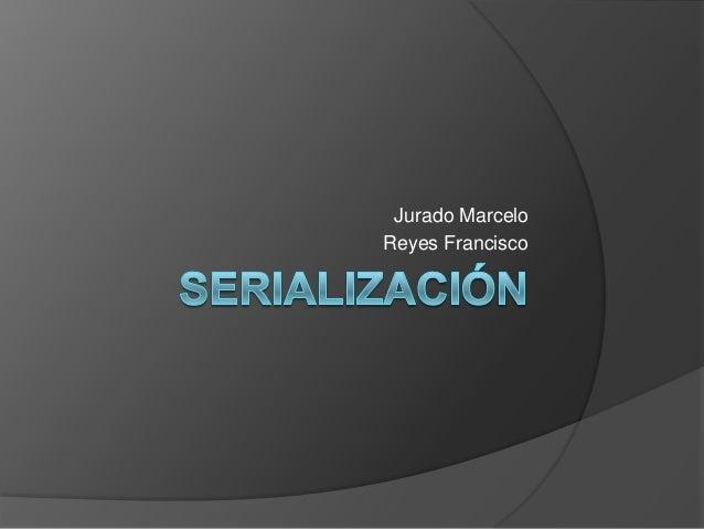 Jurado MarceloReyes Francisco