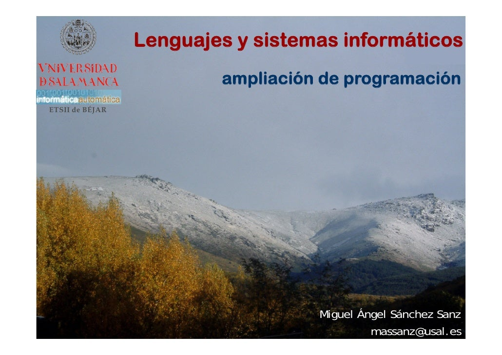 Lenguajes y sistemas informáticos                          ampliación de programación ETSII de BÉJAR                      ...