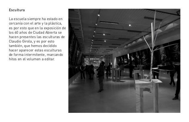 EsculturaLa escuela siempre ha estado encercanía con el arte y la plástica,es por esto que en la exposición delos 60 años ...