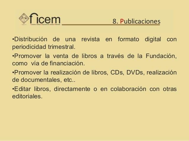 Desarrollo de cursos Cursos a distancia, semipresenciales y presenciales•Biblioteca Medieval.•Museo de Facsímiles de Códic...