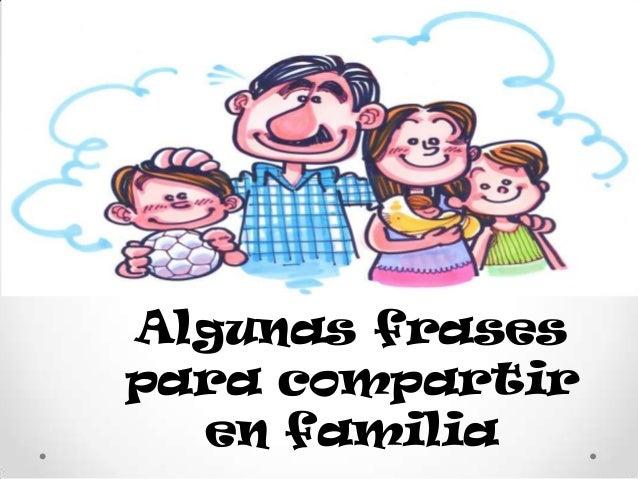 Frases Y Refranes Familiares