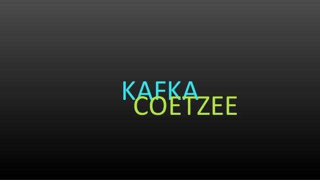 KAFKA COETZEE
