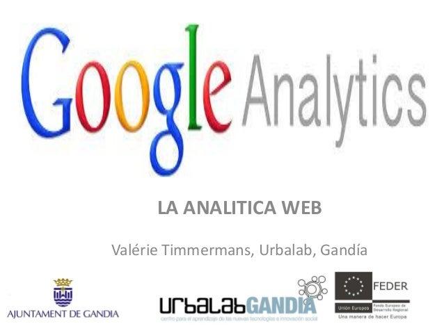 LA ANALITICA WEB Valérie Timmermans, Urbalab, Gandía