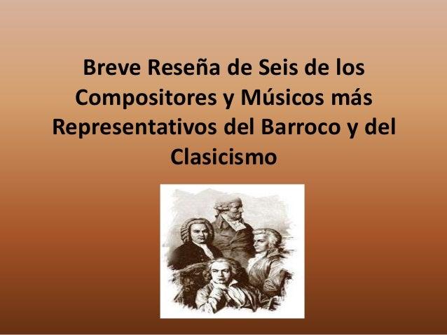 Compositores de la poca barroca y el clasicismo - Epoca del clasicismo ...