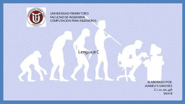 ELABORADO POR: JANNELYS SANCHEZ C.I. 22.271.458 SAIA B UNIVERSIDAD FERMINTORO FACULTAD DE INGENIERIA COMPUTACION PARA INGE...