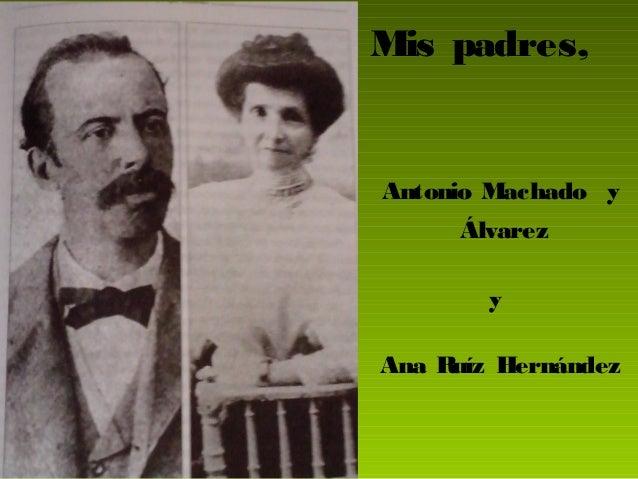 Antonio Machado. Escritor y poeta andaluz. Por Miguel Arjona Slide 3