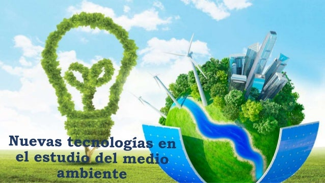 ÍNDICE 1.Introducción. 1.1.¿Qué conocemos como medio ambiente?. 1.2.Problemas del medio ambiente. 2.Tecnología que influye...