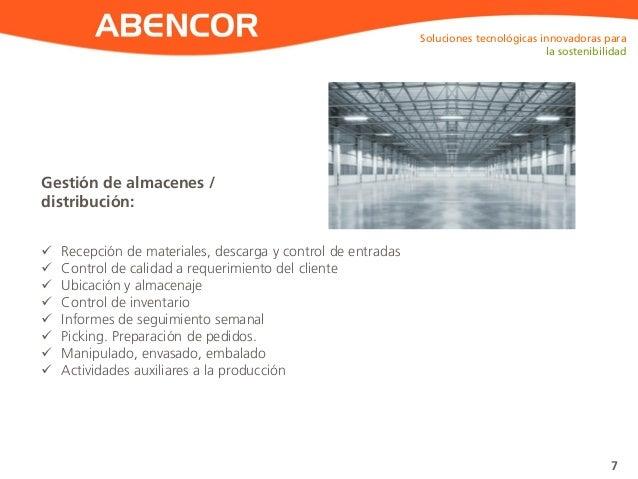 ABENCOR Gestión de almacenes / distribución: Soluciones tecnológicas innovadoras para la sostenibilidad 7  Recepción de m...