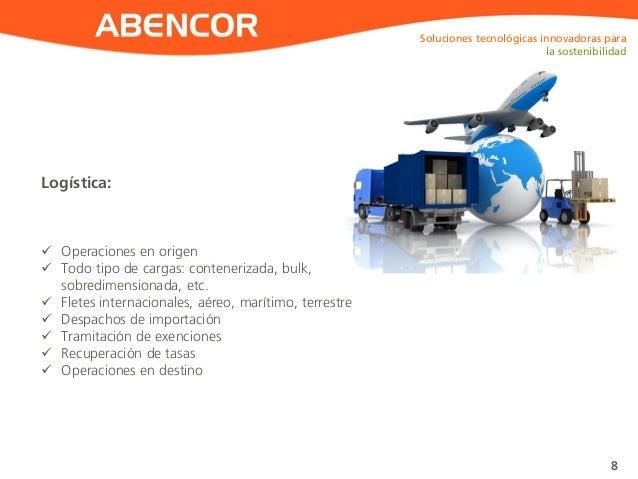ABENCOR Logística: Soluciones tecnológicas innovadoras para la sostenibilidad 8  Operaciones en origen  Todo tipo de car...