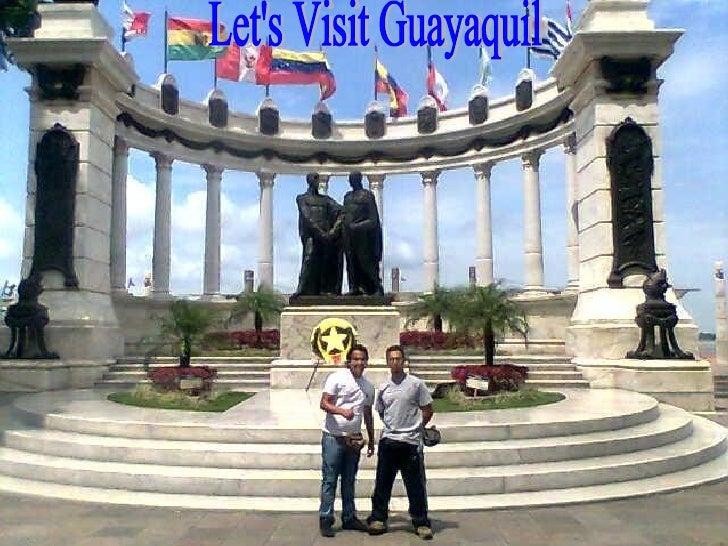 Let's Visit Guayaquil