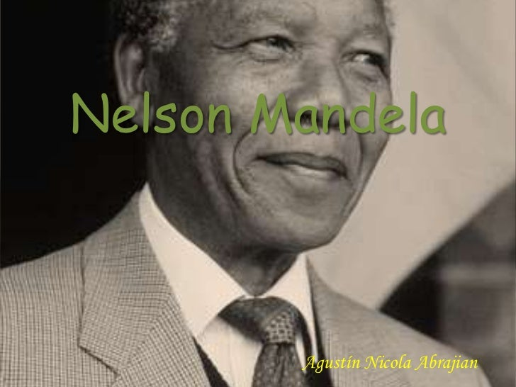 Nelson Mandela        Agustín Nicola Abrajian