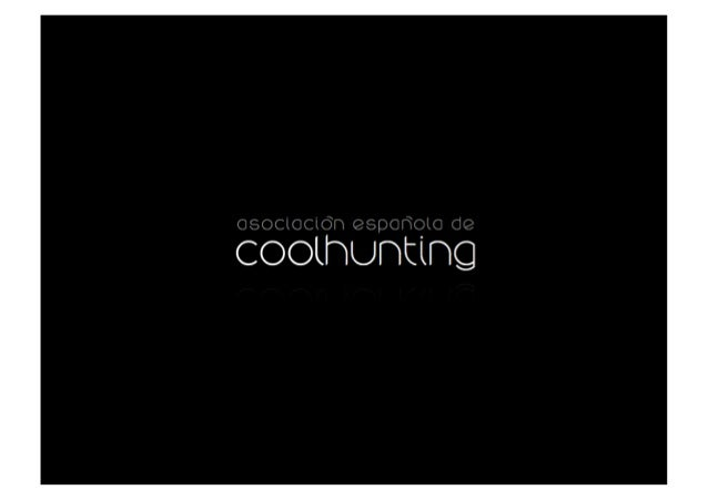 Presentación Asociación Española de Coolhunting Slide 2