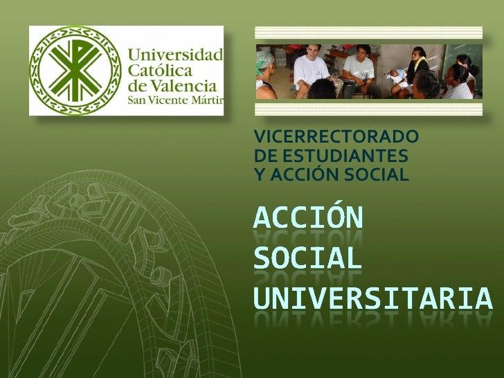 VICERRECTORADO DE ESTUDIANTES  Y ACCIÓN SOCIAL