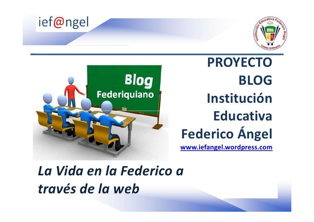 PROYECTO                                 BLOG                           Institución                            Educativa  ...