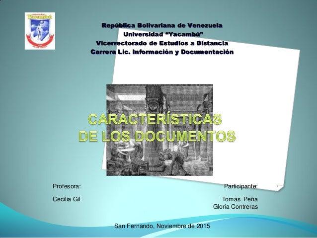 """República Bolivariana de Venezuela Universidad """"Yacambú"""" Vicerrectorado de Estudios a Distancia Carrera Lic. Información y..."""