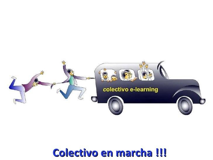 Colectivo en marcha !!!