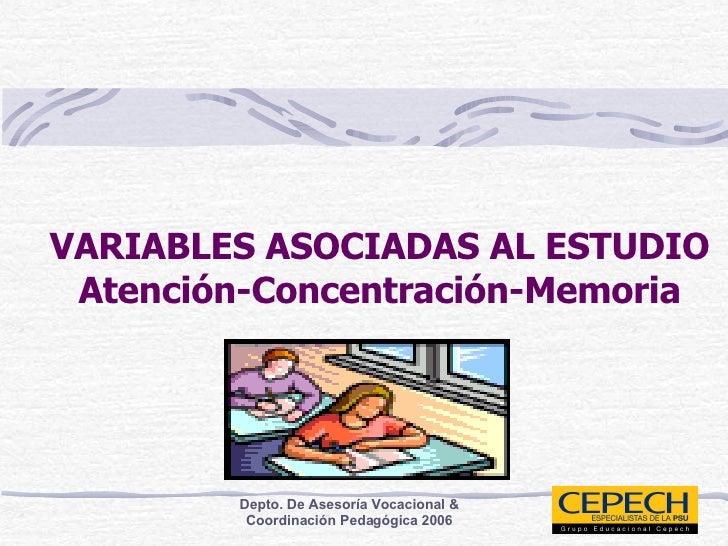 VARIABLES ASOCIADAS AL ESTUDIO Atención-Concentración-Memoria