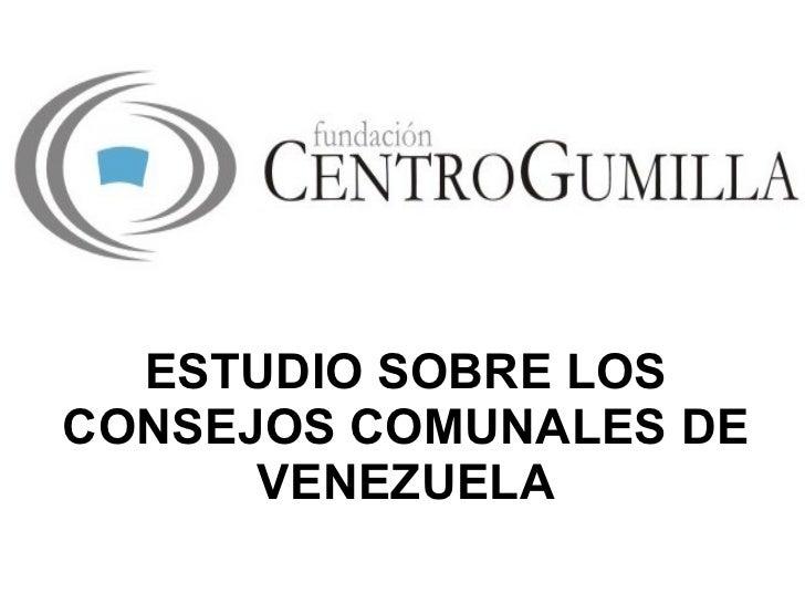 ESTUDIO SOBRE LOS CONSEJOS COMUNALES DE VENEZUELA