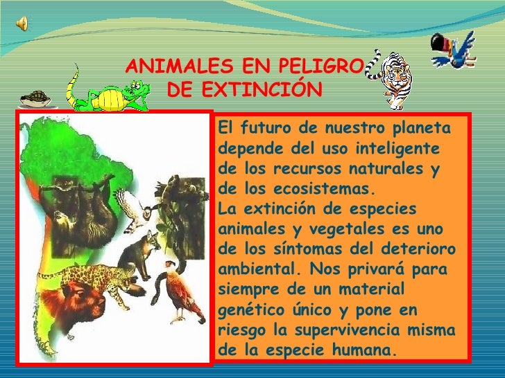 El futuro de nuestro planeta depende del uso inteligente de los recursos naturales y de los ecosistemas.  La extinción de ...