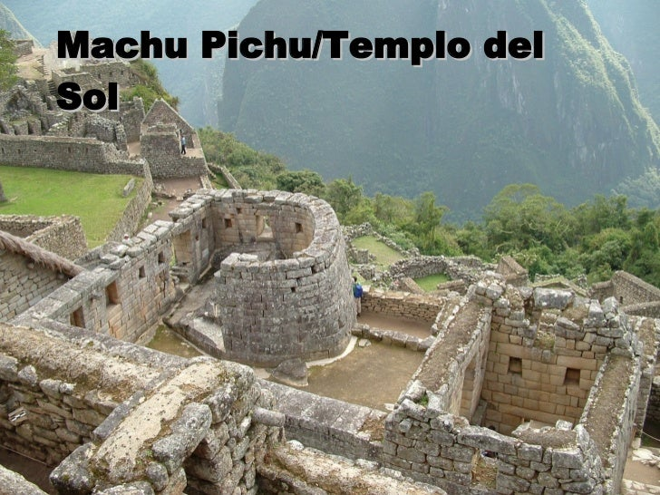 Machu Pichu/Templo del Sol