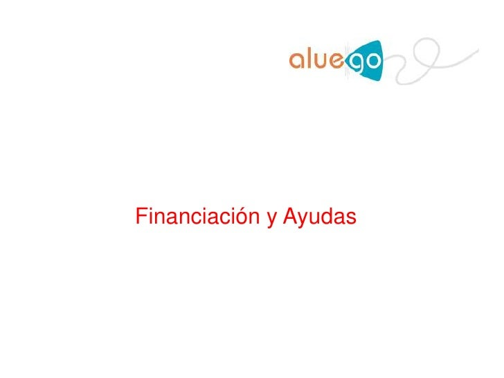 Financiación y Ayudas<br />