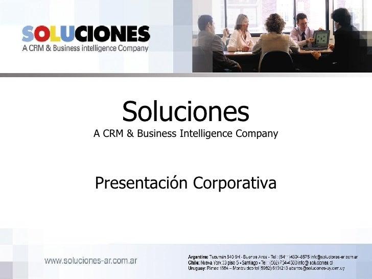 Soluciones A CRM & Business Intelligence Company Presentación Corporativa