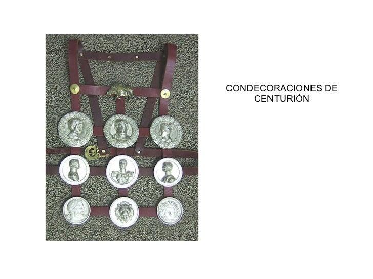 CONDECORACIONES DE CENTURIÓN