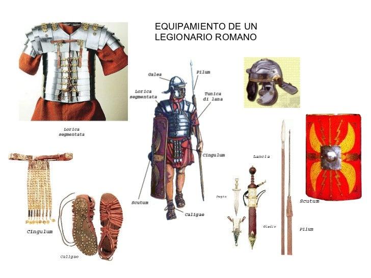 EQUIPAMIENTO DE UN LEGIONARIO ROMANO