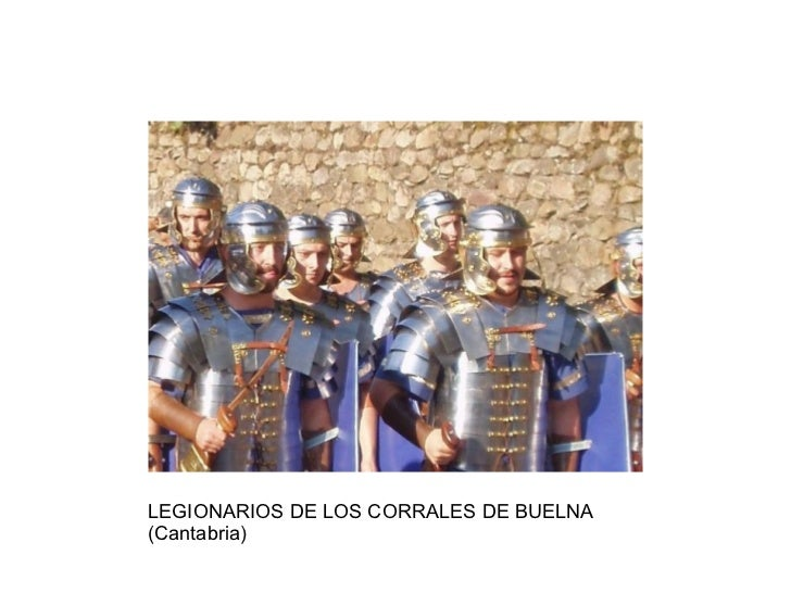 LEGIONARIOS DE LOS CORRALES DE BUELNA (Cantabria)