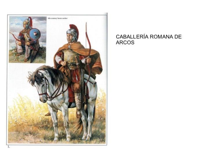 CABALLERÍA ROMANA DE ARCOS