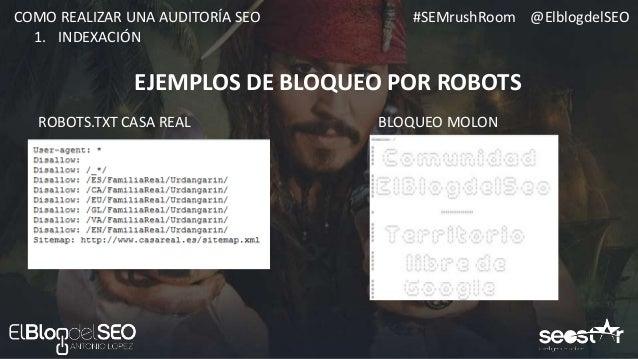 #SEMrushRoom @ElblogdelSEOCOMO REALIZAR UNA AUDITORÍA SEO ROBOTS.TXT IDEAL PARA WORDPRESS 1. INDEXACIÓN Escanea y suscríbe...